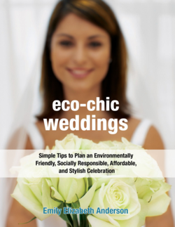 Eco Chic Weddings by Emily Anderson